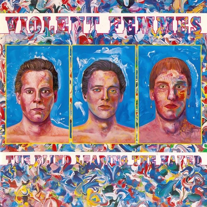 Violent Femmes, the Blind Leading the Naked, 1986