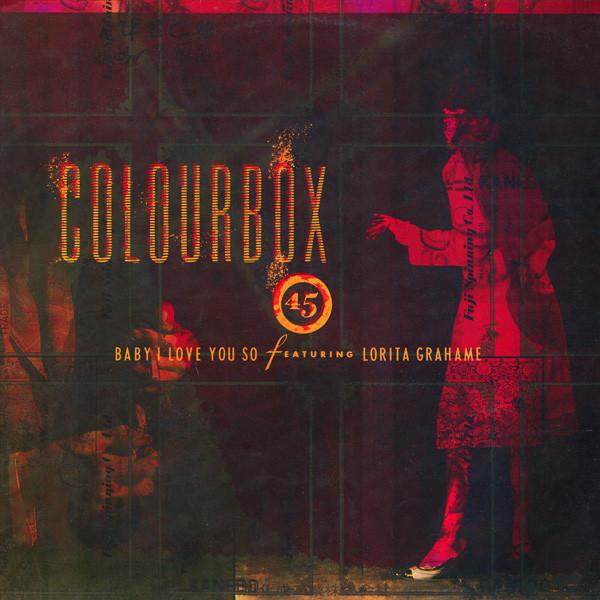 Colourbox, Baby I Love You So, 12'', 1986