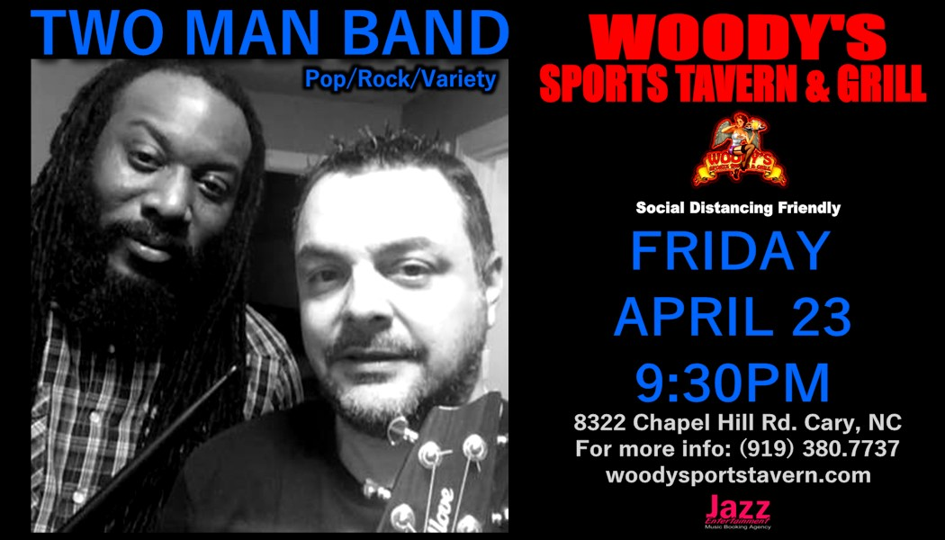 WC-APR-TWOMANBAND-WoodysCary-2