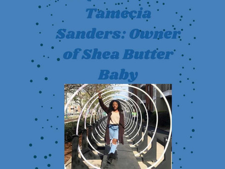 Interview with the owner of Shea Butter Baby: Tamecia Sanders