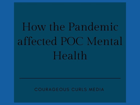 How the Pandemic has affected POC mental health