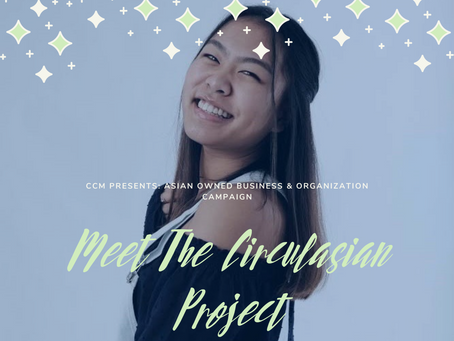 Asian Owned Business and Organization Project: The Circulasian Project