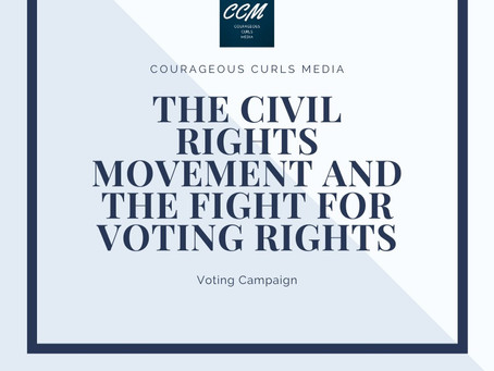 The Civil Rights Movement fight for voting rights: Voting Campaign