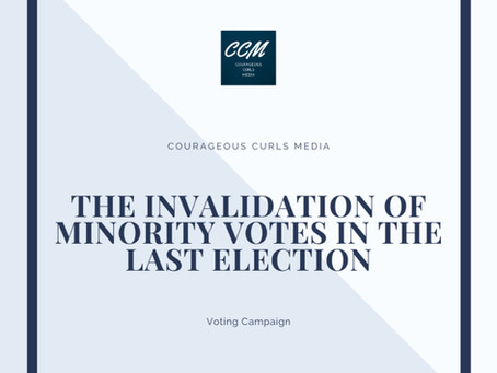 The invalidation of minority votes in the last election