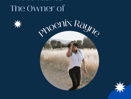 Interview with Tasha, owner of Phoenix Rayne