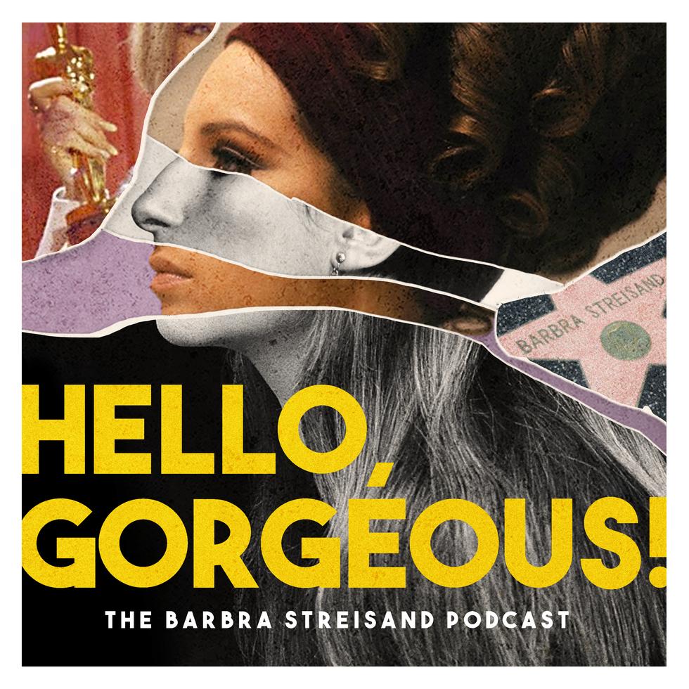 Hello, Gorgeous Podcast