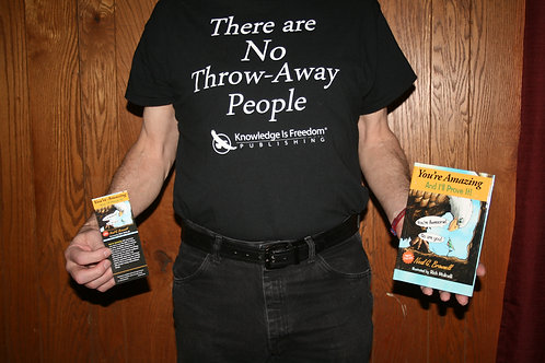 """There Are No Throw-Away People."" - Tshirt"