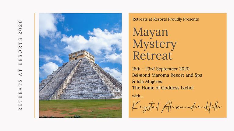 Mayan Mystery Retreat