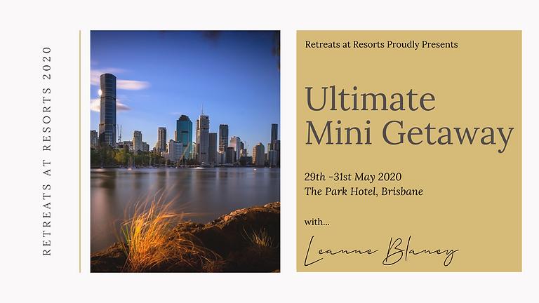 Ultimate Mini Getaway