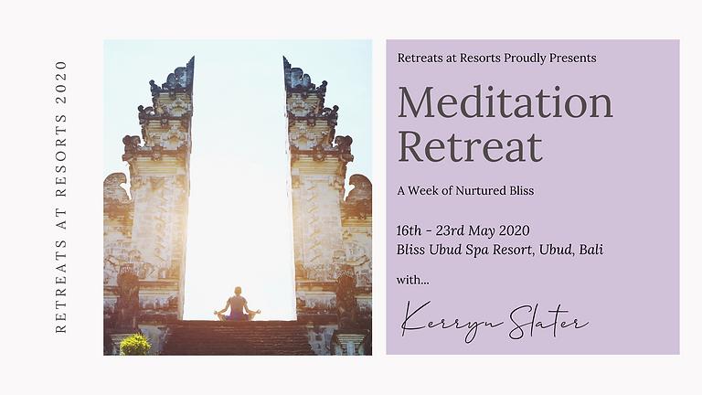 Meditation Retreat - A Week of Nurtured Bliss