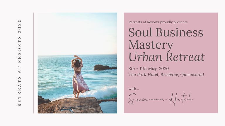 Soul Business Mastery Urban Retreat