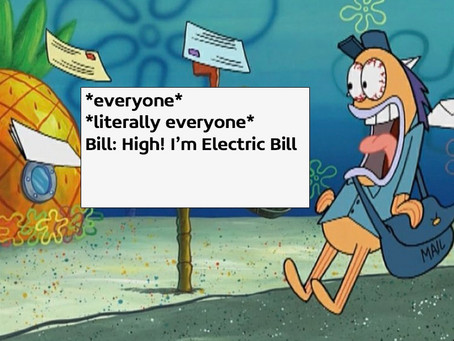 Every month, we wait for Bill to say High!