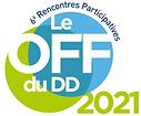 Découvrez les projets du OFF du DD 2021