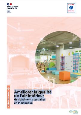 Améliorer la qualité de l'air intérieur des bâtiments tertiaires en Martinique