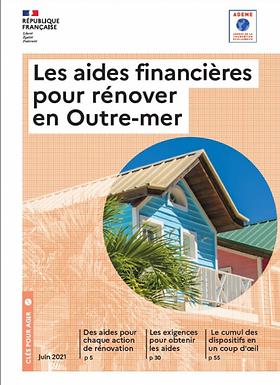 Les aides financières pour rénover en Outre-Mer