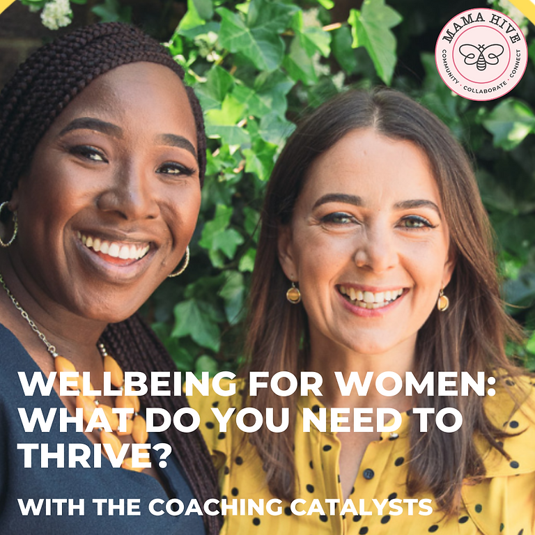 Wellbeing for women: what do you NEED to thrive?