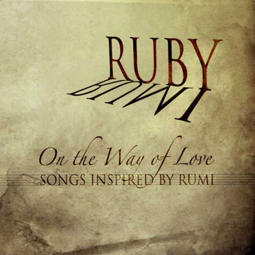 On the Way of Love: Songs Inspired by Rumi