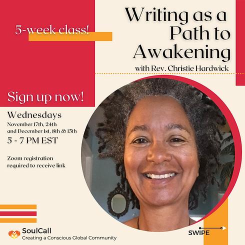 Writing as a Path to Awakening with Rev. Christie Hardwick