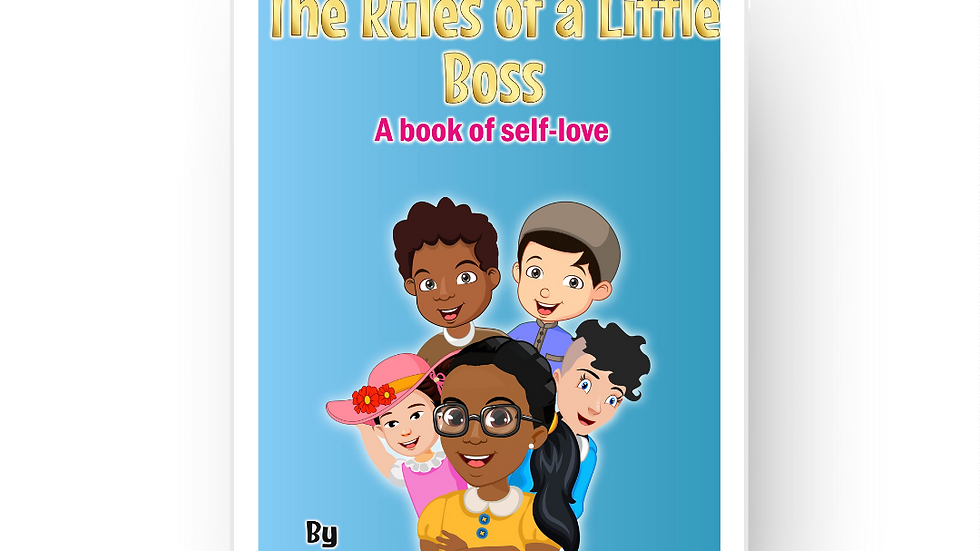 The Rules of a Little Boss: A book of self-love Ebook