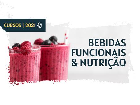 #CURSO BEBIDAS FUNCIONAIS & NUTRIÇÃO