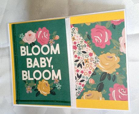 Bloom Baby Bloom