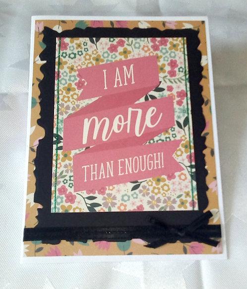I Am More Than Enough