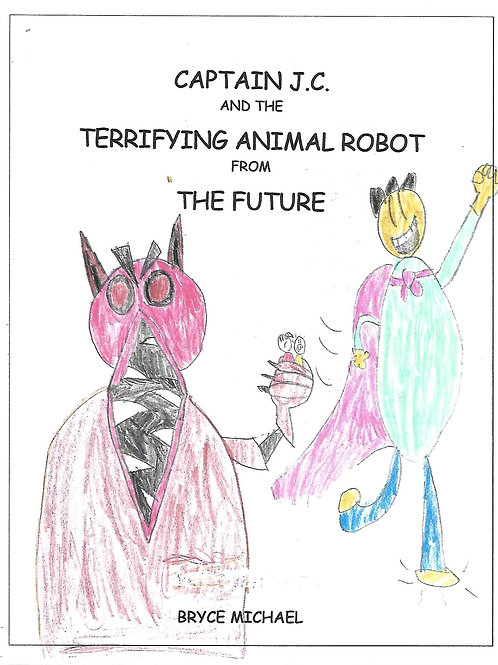 Captain J.C. and the Terrifying Animal Robot from the Future