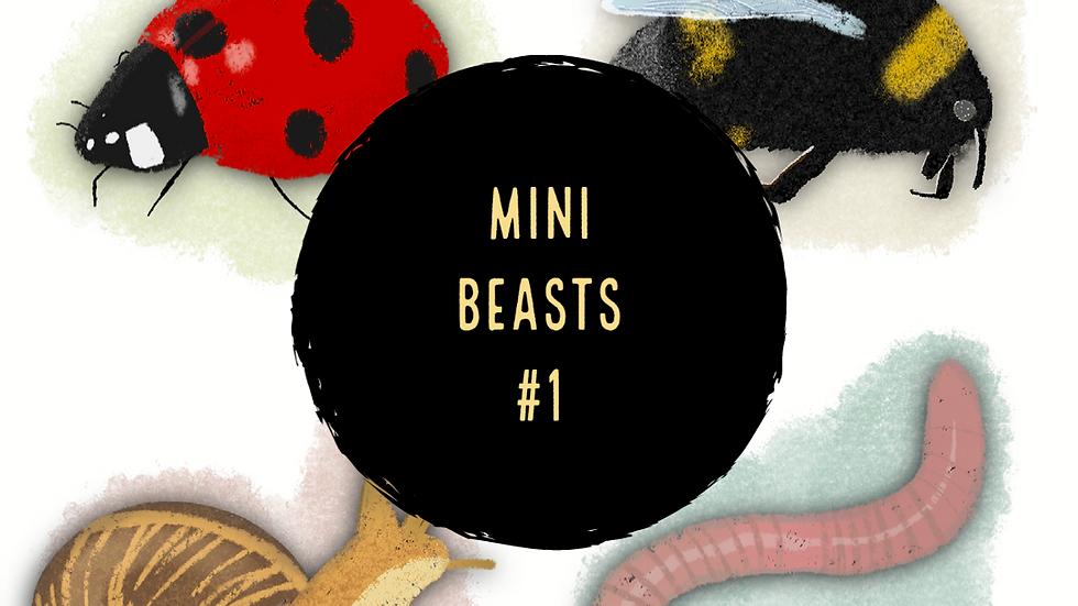 Mini Beasts #1