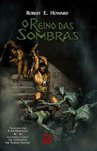 O Reino das Sombras - Robert E. Howard
