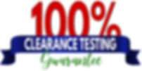 One hundred percent clearance testing guarantee