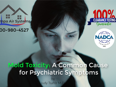 Mold Toxicity: A Common Cause of Psychiatric Symptoms by Judy Tsafrir M.D.