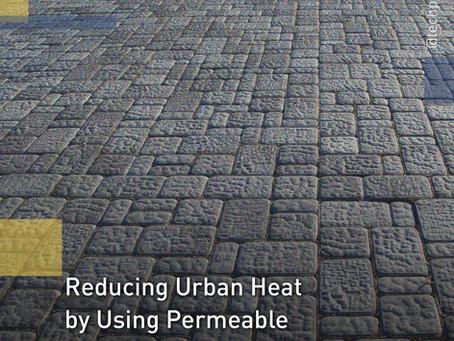 Penggunaan Paving Block Penyerap Air untuk Mengurangi Suhu Panas Perkotaan