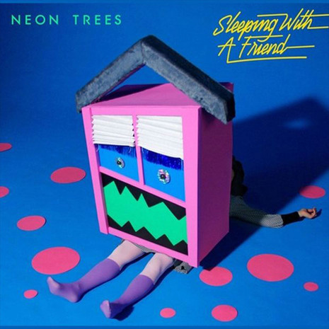 'Sleeping with a friend' Neon Trees