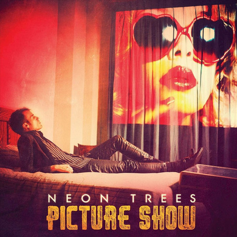 'Picture Show' Neon Trees