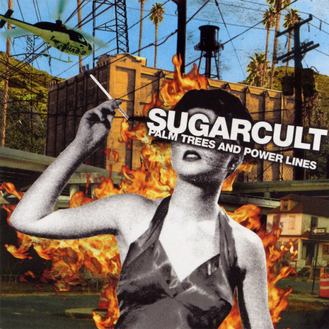 'Palm Trees and Powerlines' Sugarcult