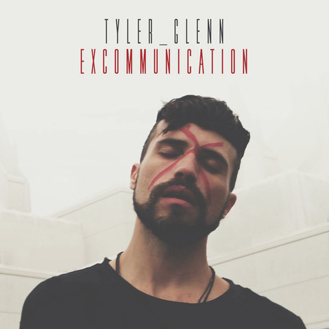 'Excommunicaction' Tyler Glenn