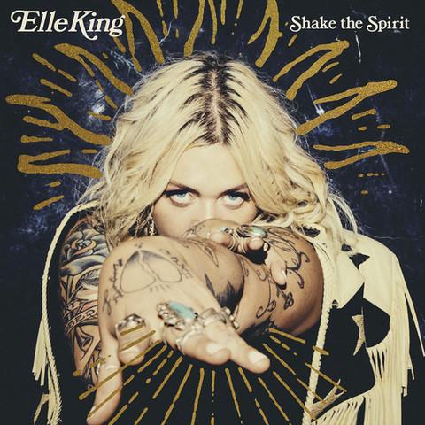 'Shake The Spirit' Elle King