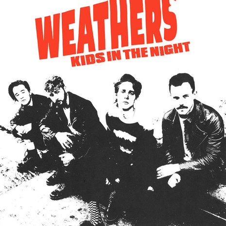 'Kids in The Night' Weathers