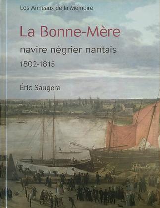 La Bonne-Mère, navire négrier nantais - 1802-1815