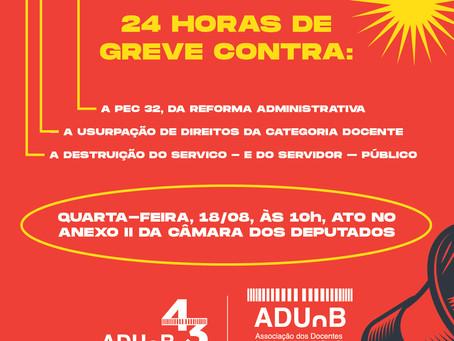 DIA 18/08, 24 HORAS DE GREVE