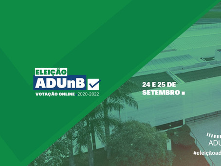 Eleição ADUnB: CEL divulga regramento de comunicação e homologação definitiva