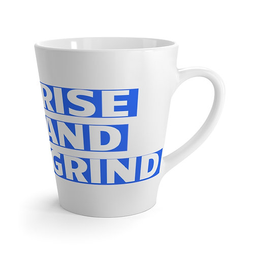 """RISE AND GRIND """"BOLD"""" Latte Cup"""