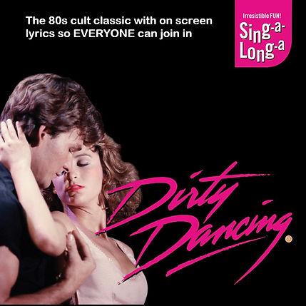 DIRTY DANCING 1080 X 1080 NEW.jpg