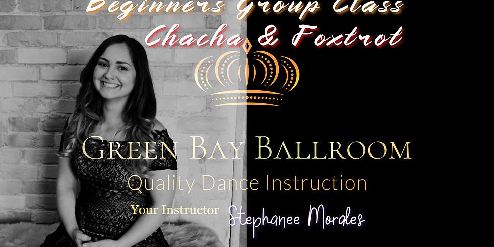 Beginners Group Class - Chacha & Foxtrot