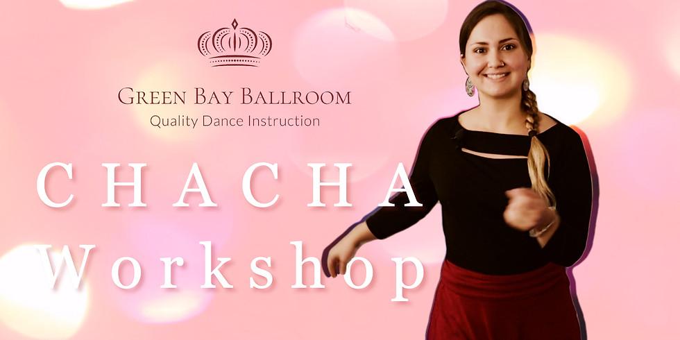 Chacha Workshop