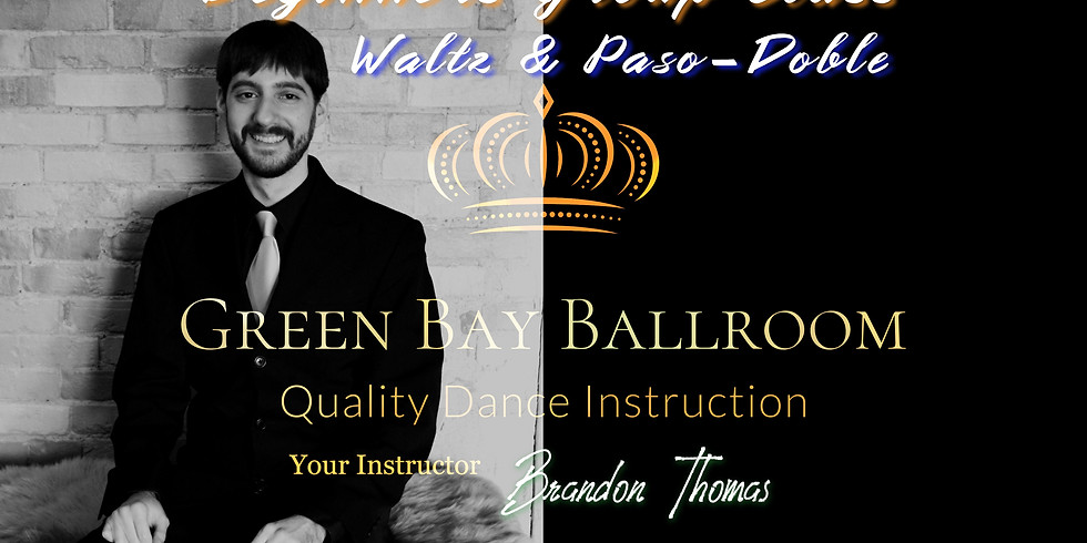Beginners Group Class - Waltz & Paso-Doble