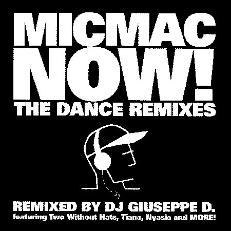 MICMAC NOW The Dance Remixes Shipping Included