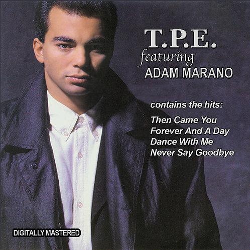 T.P.E. feat ADAM MARANO CD Shipping Included