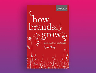 How Brands Grow | Byron Sharp