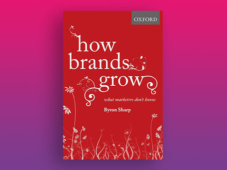 How Brands Grow | Byron Sharp